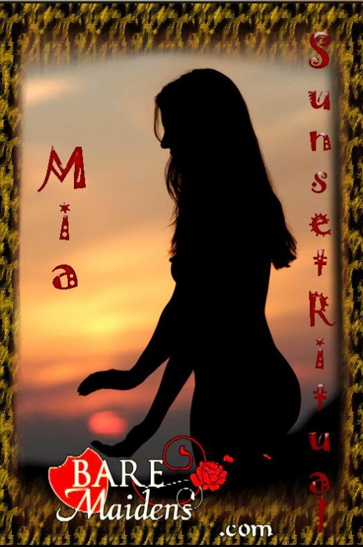 Mia - `Sunset Ritual` - for BARE MAIDENS