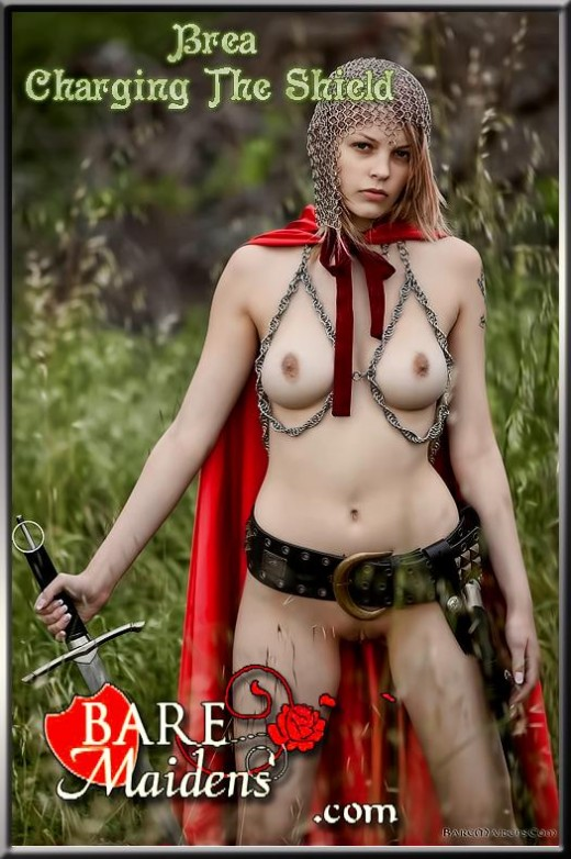 Brea - `Charging The Shield` - for BARE MAIDENS