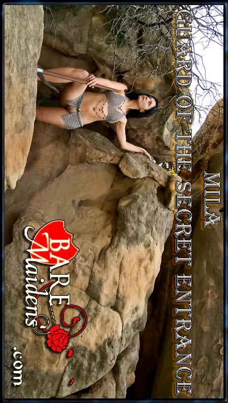 Mila - `Guard Of The Secret Entrance` - for BARE MAIDENS
