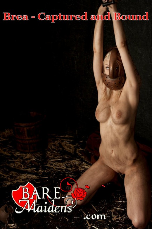 Brea - `Captured And Bound` - for BARE MAIDENS
