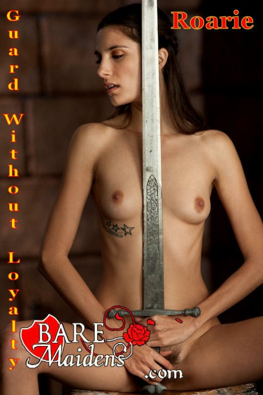 Roarie - `Guard Without Loyalty` - for BARE MAIDENS