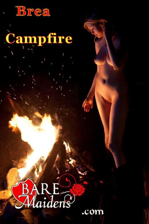 Brea - `Campfire` - for BARE MAIDENS