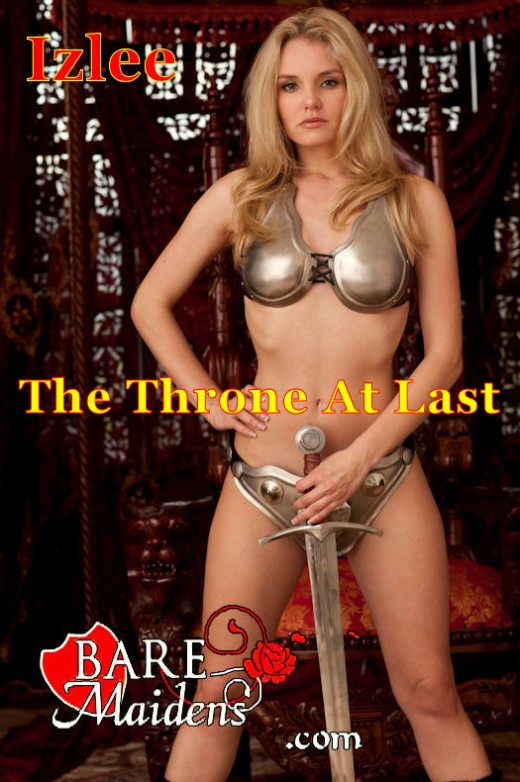 Izlee - `The Throne At Last` - for BARE MAIDENS
