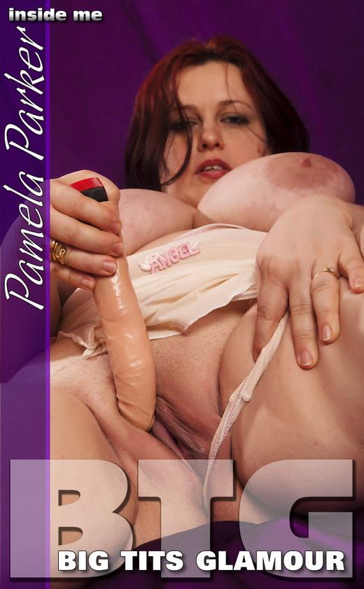 Pamela Parker - `Inside Me` - for BIGTITSGLAMOUR