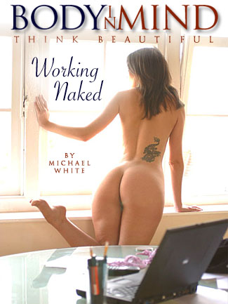 Charlotte Gee - `Working Naked` - by Michael White for BODYINMIND
