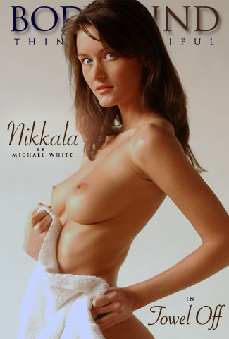 Nikkala - `Towel Off` - by Michael White for BODYINMIND