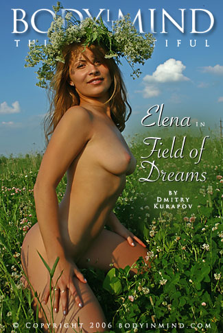 Elena - `Field of Dreams` - by Dmitri Kuropov for BODYINMIND