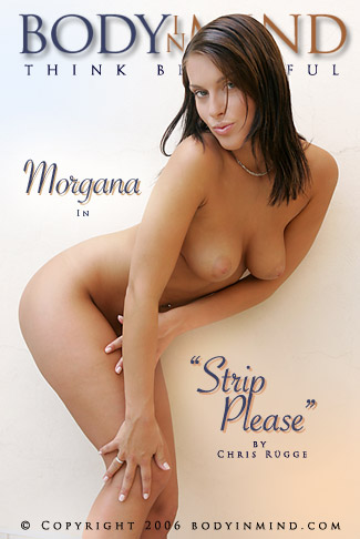 Morgana - `Strip Please` - by Chris Rugge for BODYINMIND