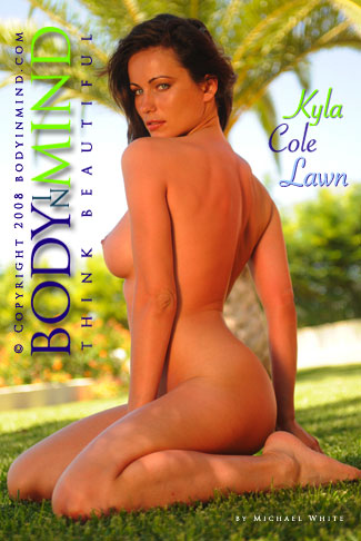 Kyla Cole - `Lawn` - by Michael White for BODYINMIND
