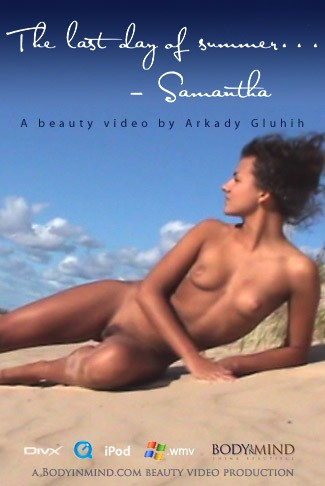 Samantha - `The Last Days of Summer` - by Arkady for BODYINMIND