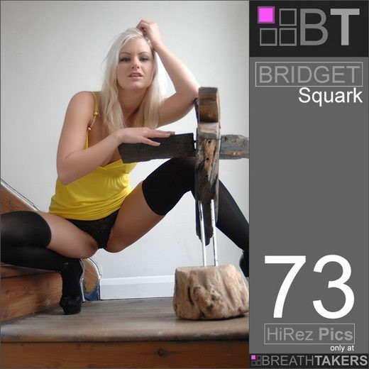 Bridget - `Squark` - for BREATH-TAKERS ARCHIVES