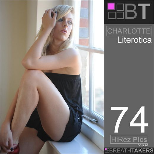 Charlotte - `Literotica` - for BREATH-TAKERS ARCHIVES