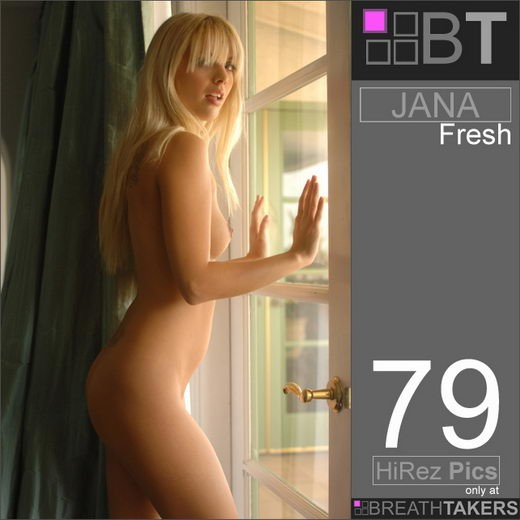 Jana - `Fresh` - for BREATH-TAKERS ARCHIVES