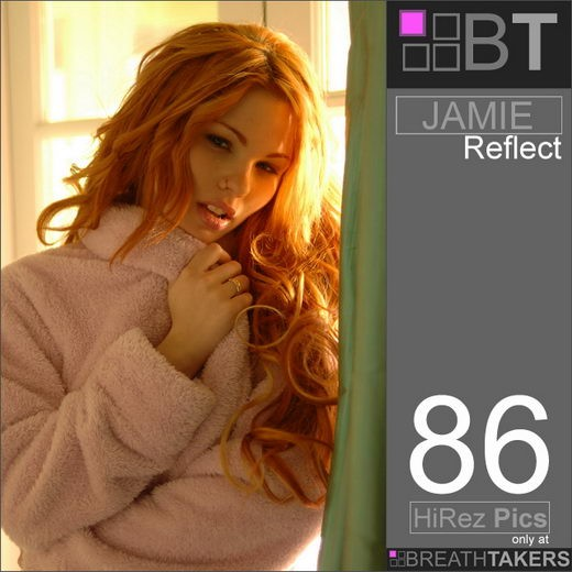 Jamie - `Reflect` - for BREATH-TAKERS ARCHIVES