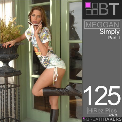 Meggan - `Simply - Part I` - for BREATH-TAKERS ARCHIVES