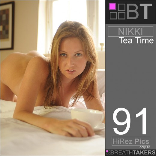 Nikki - `Tea Time` - for BREATH-TAKERS ARCHIVES