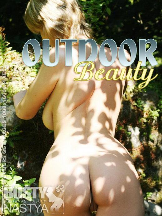 Nastya - `Outdoor Beauty` - for BUSTYNASTYA