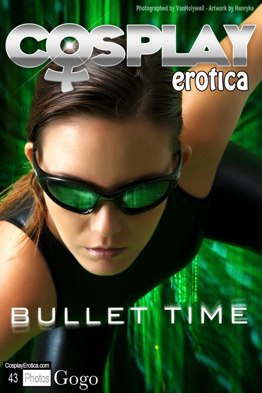 Gogo - `Bullet Time` - for COSPLAYEROTICA