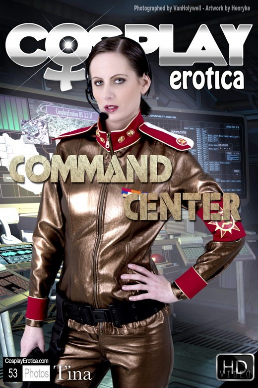 Tina - `Command Center` - for COSPLAYEROTICA