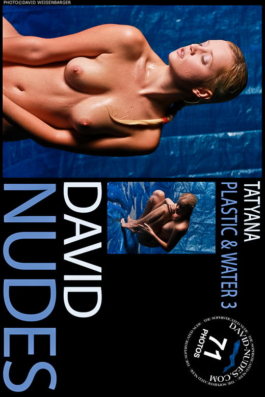 Tatyana - `Plastic & Water 3` - by David Weisenbarger for DAVID-NUDES