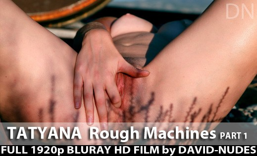 Tatyana - `Rough Machines - Part 1` - by David Weisenbarger for DAVID-NUDES