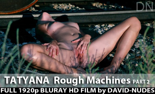 Tatyana - `Rough Machines - Part 2` - by David Weisenbarger for DAVID-NUDES