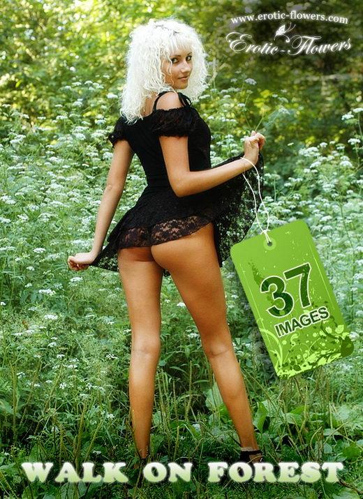 Helen - `Walk On Forest` - for EROTIC-FLOWERS