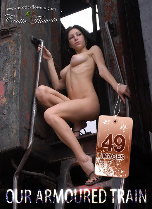 Sasha - `Our armoured train` - for EROTIC-FLOWERS