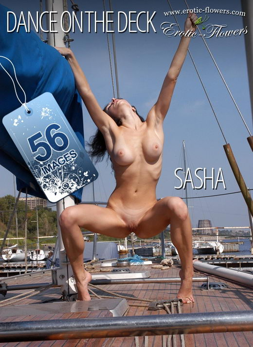 Sasha - `Dance on the deck` - for EROTIC-FLOWERS