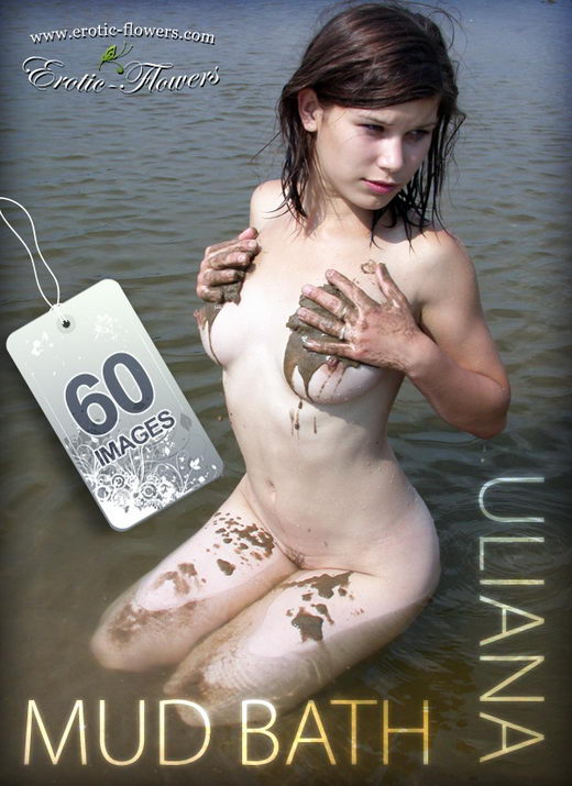 Uliana - `Mud bath` - for EROTIC-FLOWERS