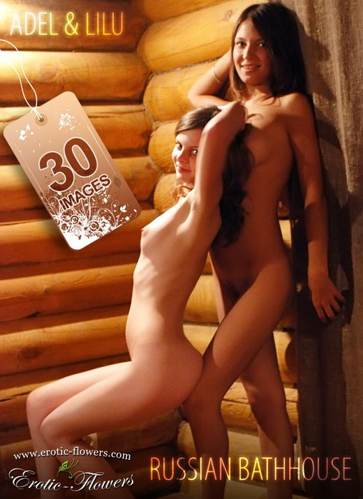 Adel & Lilu - `Russian bathhouse` - for EROTIC-FLOWERS
