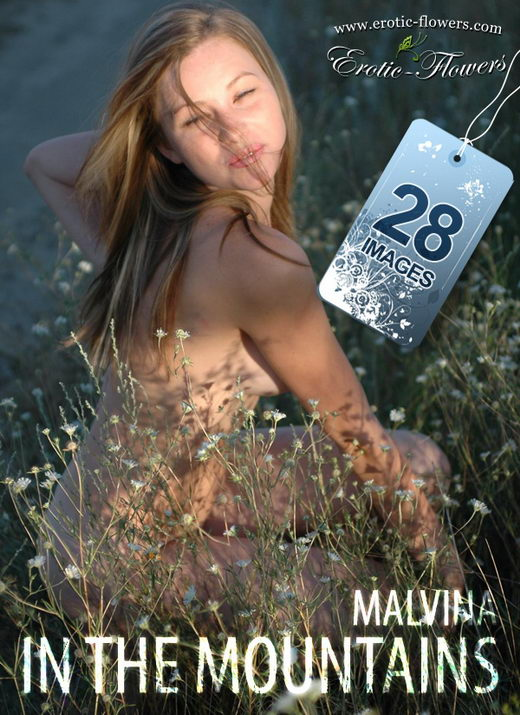 Malvina - `In The Mountains` - for EROTIC-FLOWERS