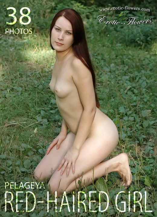 Pelageya - `Red-Haired Girl` - for EROTIC-FLOWERS