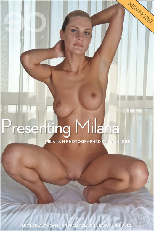 Milana H - `Presenting Milana` - by Catherine for EROTICBEAUTY