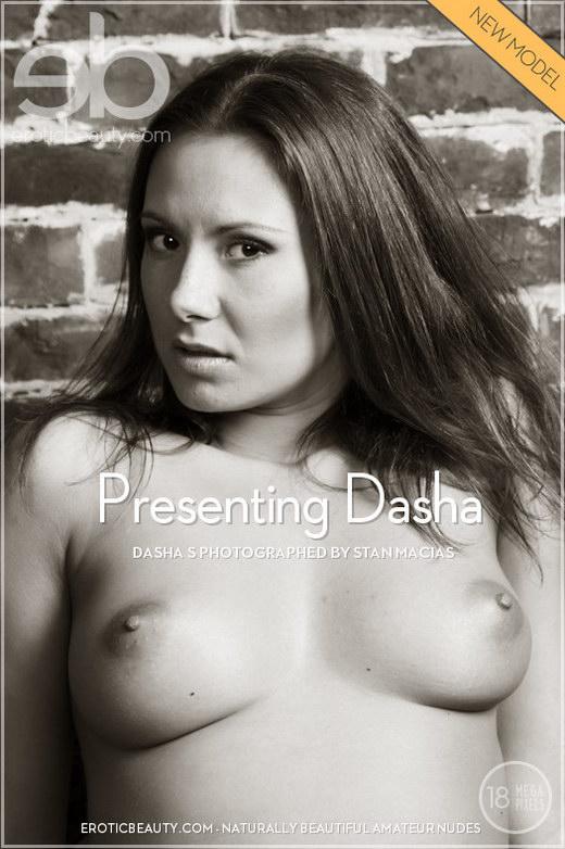 Dasha S - `Presenting Dasha` - by Stan Macias for EROTICBEAUTY