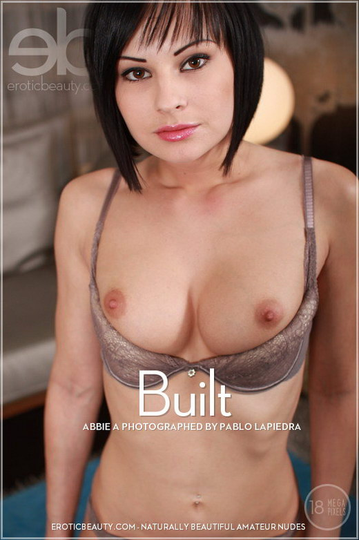 Abbie A - `Built` - by Pablo Lapiedra for EROTICBEAUTY