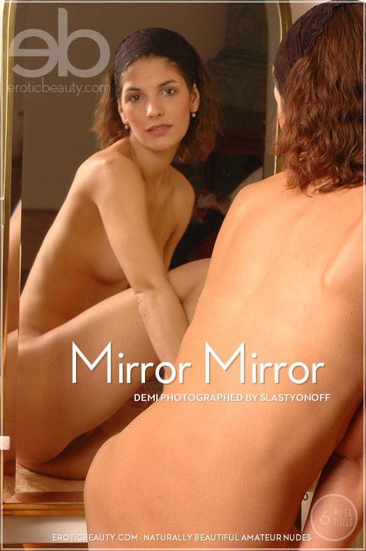 Demi - `Mirror Mirror` - by Slastyonoff for EROTICBEAUTY