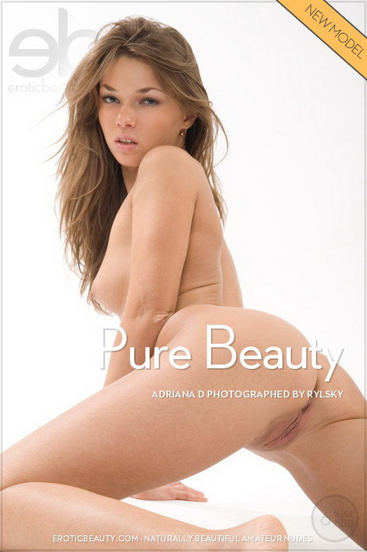 Adriana D - `Pure Beauty` - by Rylsky for EROTICBEAUTY