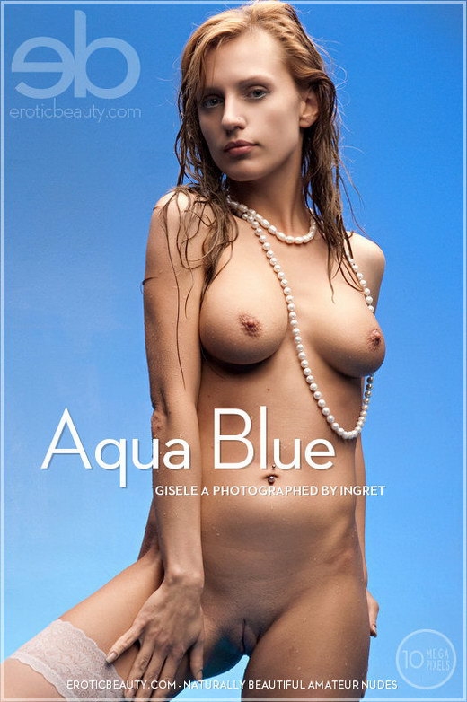 Gisele A - `Aqua Blue` - by Ingret for EROTICBEAUTY