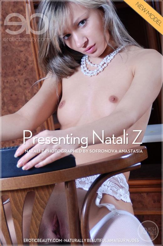 Natali Z - `Presenting Natali Z` - by Sofronova Anastasia for EROTICBEAUTY