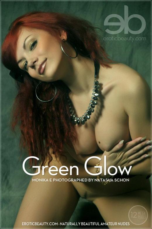 Monika E - `Green Glow` - by Natasha Schon for EROTICBEAUTY