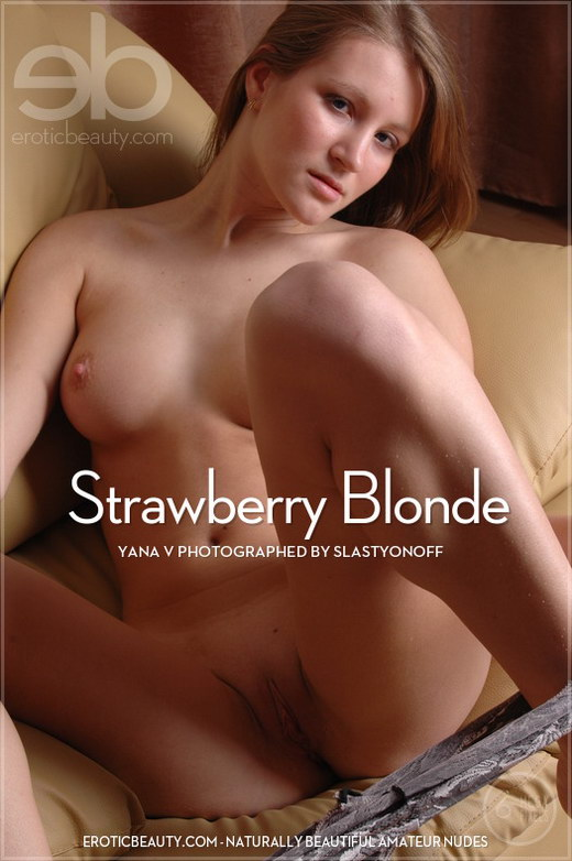 Yana V - `Strawberry Blonde` - by Slastyonoff for EROTICBEAUTY