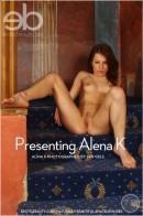 Alina K - Presenting Alena K