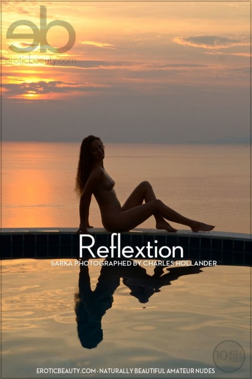 Sarka - `Reflextion` - by Charles Hollander for EROTICBEAUTY