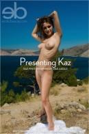 Kaz - Presenting Kaz