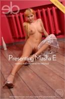 Masha E - Presenting Masha E