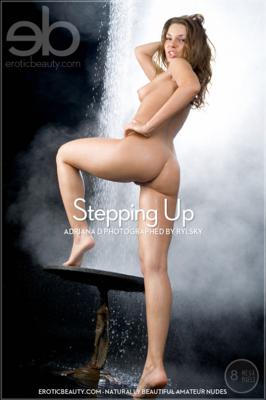 Adriana D - `Stepping Up` - by Rylsky for EROTICBEAUTY
