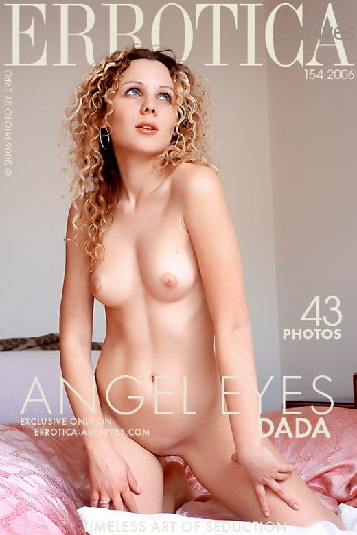 Dada - `Angel Eyes` - by Erro for ERROTICA-ARCHIVES