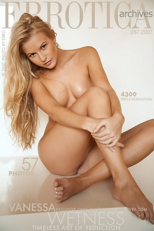 Vanessa - `Wetness` - by Erro for ERROTICA-ARCHIVES