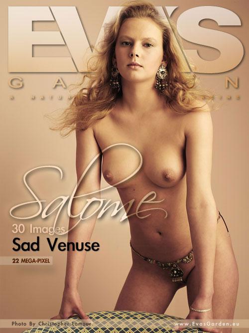 Salome - `Sad Venuse` - by Christopher Lamour for EVASGARDEN